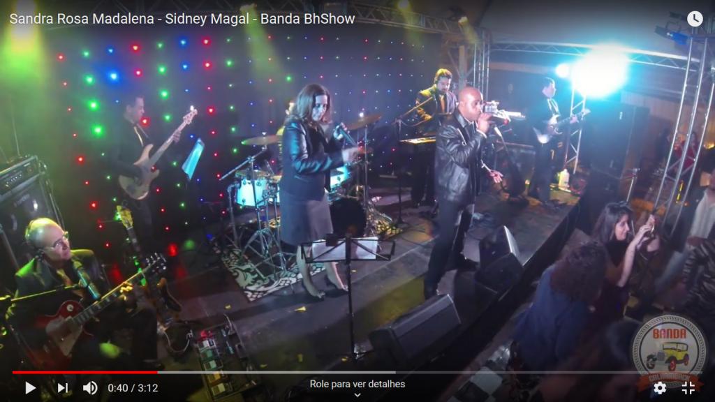 Sandra Rosa Madalena – Sidney Magal – Banda BhShow